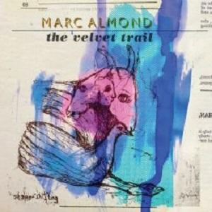 Marc-Almond-The-Velvet-Trail1